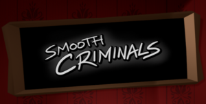 Smooth Criminals Title Screen